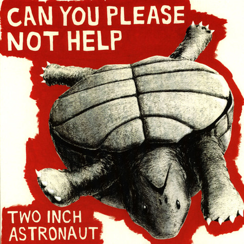 Two Inch Astronaut - Can You Please Not Help