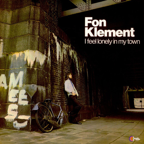 Fon Klement - I Feel Lonely In My Town