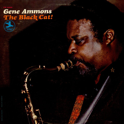 Gene Ammons - The Black Cat!