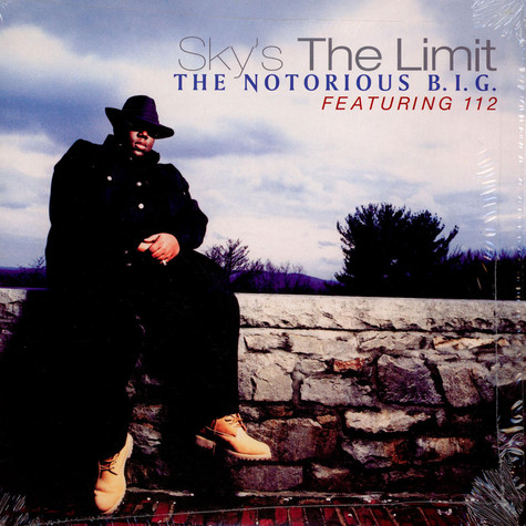 Notorious B.I.G. - Sky's the limit feat. 112