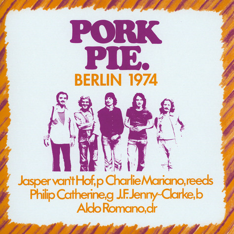 Pork Pie - Berlin 1974