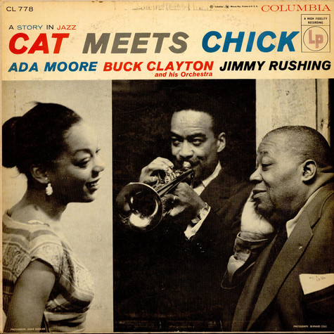 Buck Clayton And His Orchestra, Jimmy Rushing & Ada Moore - Cat Meets Chick: A Story In Jazz