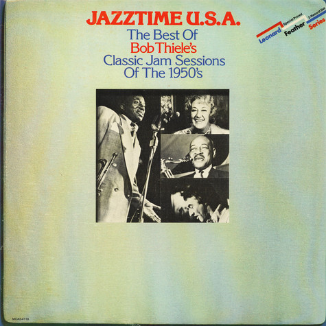 V.A. - Jazztime U.S.A. - The Best Of Bob Thiele's Classic Jam Sessions Of Tjhe 1950's
