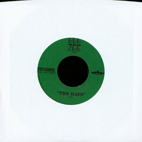 Hanz Mambo & His Cigarettes - The Rays / Fishermans Day