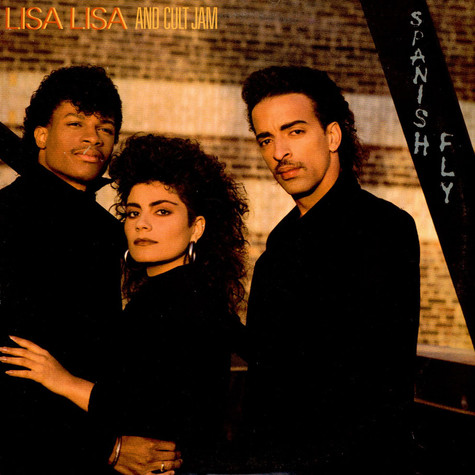 Lisa Lisa & Cult Jam - Spanish Fly