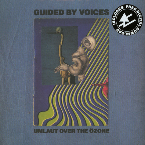 Guided By Voices - Umlaut Over The Ozone
