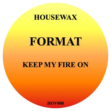 Format (Orlando Voorn) - Keep My Fire On