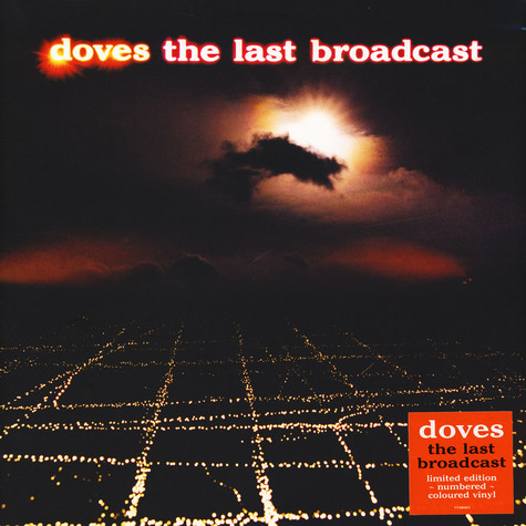 Doves - The Last Broadcast Limited Edition