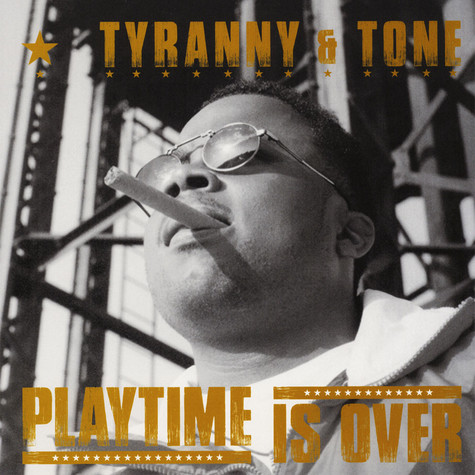 Tyranny & Tone - Playtime Is Over EP (1995)