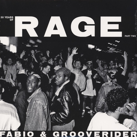 Fabio & Grooverider - 30 Years Of Rage Part 2
