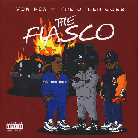 Von Pea & The Other Guys - The Fiasco