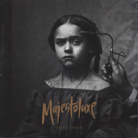Majestoluxe - Septic Shock