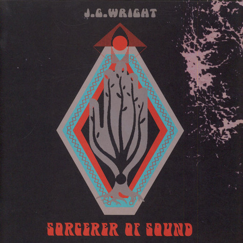 J.G. Wright - Sorcerer Of Sound