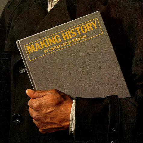 Linton Kwesi Johnson - Making History