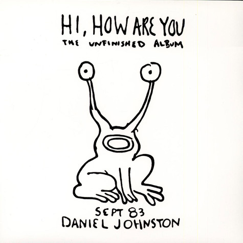 Daniel Johnston - Hi, How Are You: The Unfinished Album