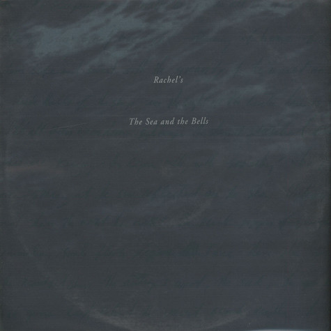 Rachel's - The Sea And The Bells