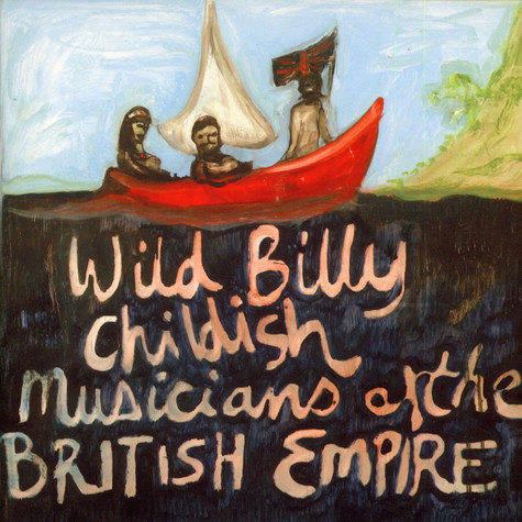 Wild Billy Childish & The Musicians Of The British Empire - Daddy Rolling Stone