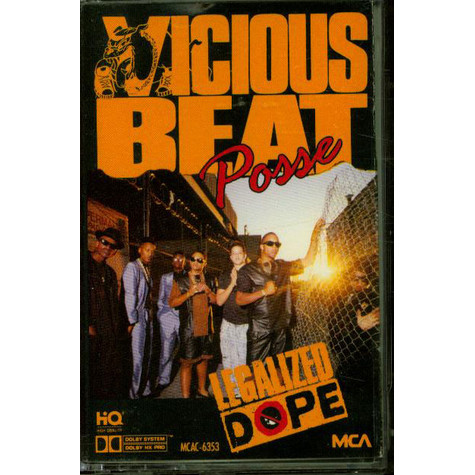 Vicious Beat Posse - Legalized Dope