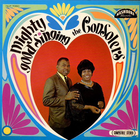 The Consolers - Mighty Good Singing