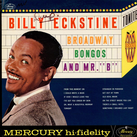 """Billy Eckstine With Hal Mooney And His Orchestra - Broadway Bongos And Mr. """"B"""""""