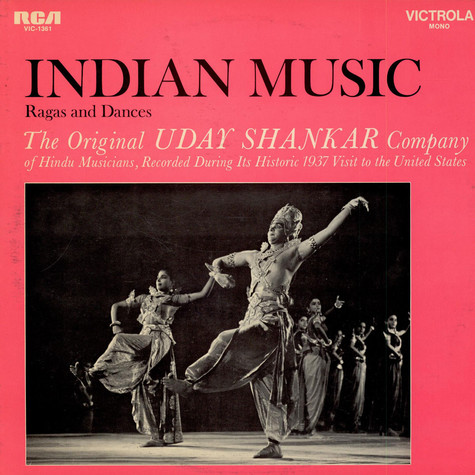 The Original Uday Shankar Company Of Hindu Musicians - Indian Music: Ragas and Dances