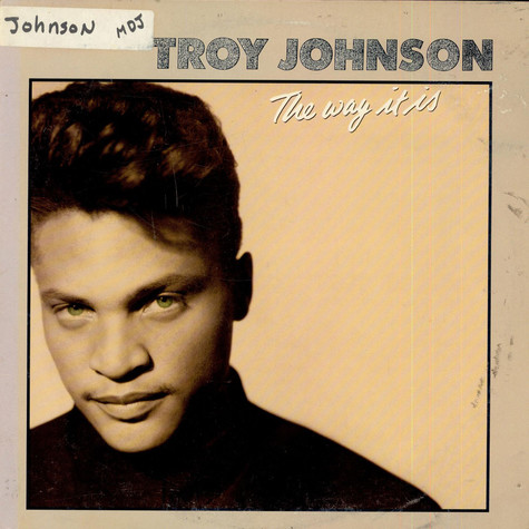 Troy Johnson - The Way It Is