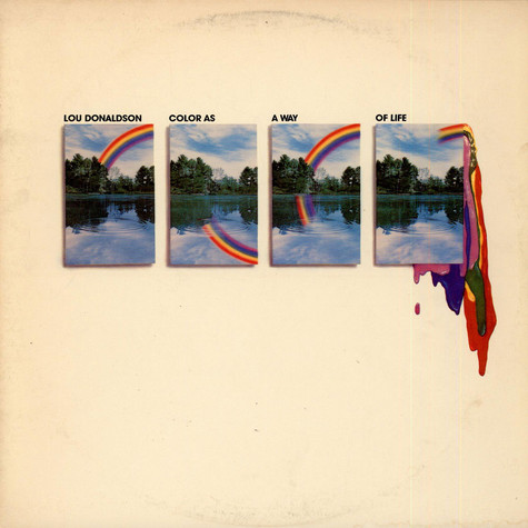Lou Donaldson - Color As A Way Of Life