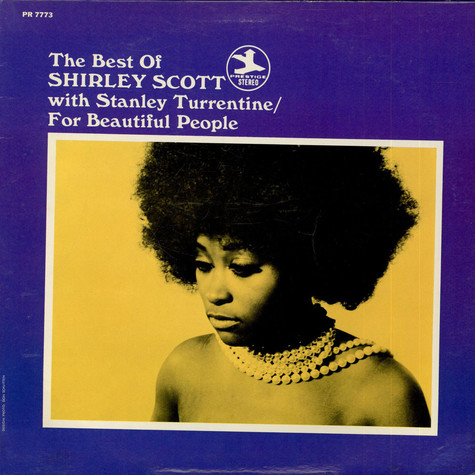 Shirley Scott With Stanley Turrentine - The Best Of Shirley Scott / For Beautiful People