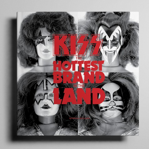 Nicholas Buckland - Kiss: The Hottest Brand In The Land