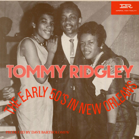 Tommy Ridgley - The Early 50's In New Orleans