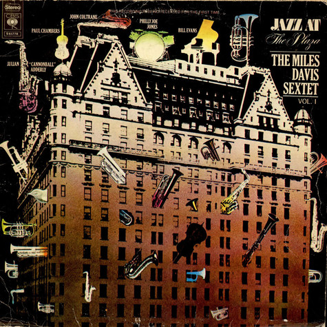 Miles Davis Sextet, The - Jazz At The Plaza - Volume 1