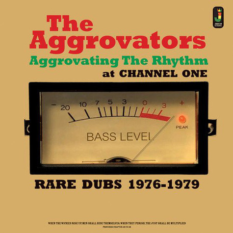 The Aggrovators   - Aggrovating The Rhythm At Channel One - Rare Dubs 1976-1979