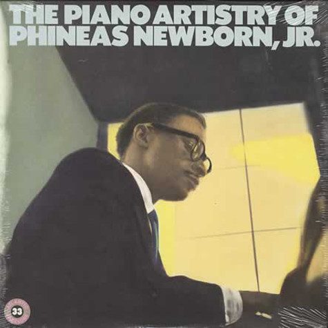 Phineas Newborn Jr. - The Piano Artistry Of Phineas Newborn, Jr.