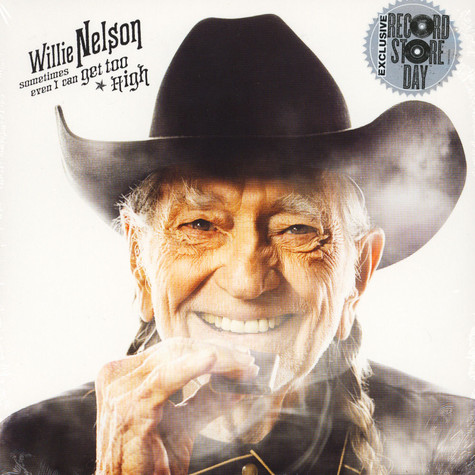 Willie Nelson - Sometimes Even I Can Get Too High / Its All Going To Pot (W/ Merle Haggard) Black Friday Record Store Day 2019 Edition