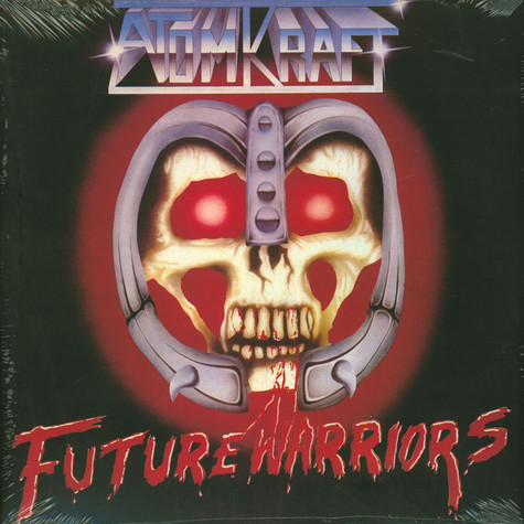 Atomkraft - Future Warriors