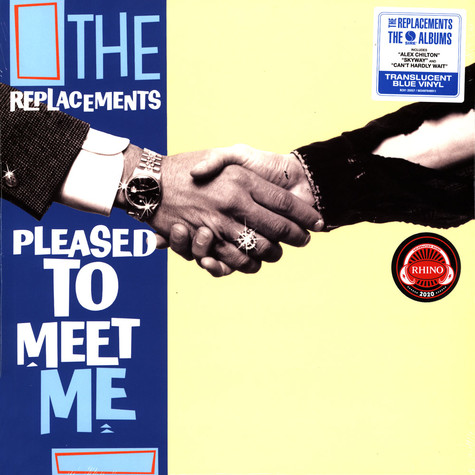Replacements, The - Pleased To Meet Me Blue Vinyl Edition