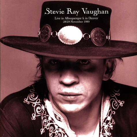 Stevie Ray Vaughan - Live In Albuquerque & In Denver 1989