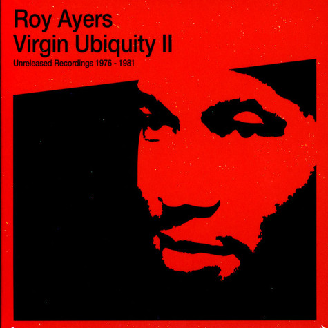 Roy Ayers - Virgin Ubiquity II (Unreleased Recordings 1976-1981)