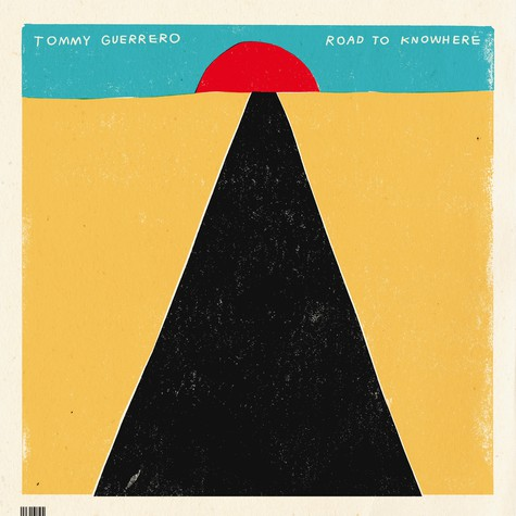 Tommy Guerrero - Road To Knowhere Poster