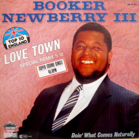 Booker Newberry III - Love Town (Special Remix)