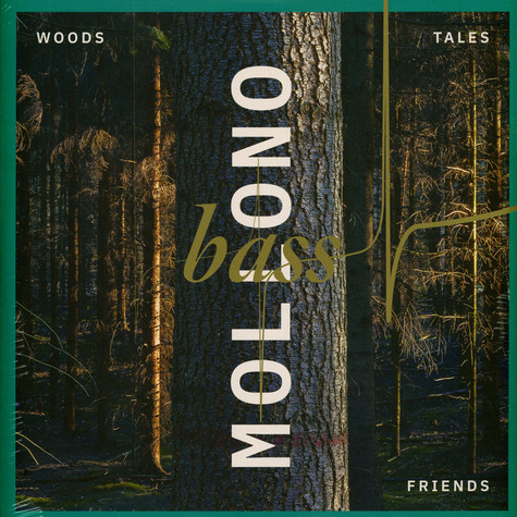 Mollono.Bass - Woods, Tales & Friends
