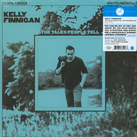 Kelly Finnigan - The Tales People Tell Instrumentals Blue Record Store Day 2020 Edition