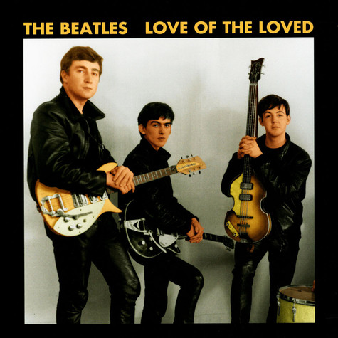 Beatles, The - Love Of The Loved Yellow Vinyl Edition