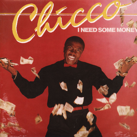Chicco - I Need Some Money / We Can Dance