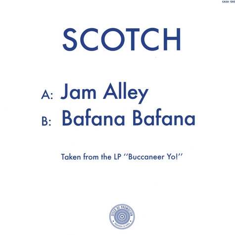 Scotch - Jam Alley / Bafana Bafana