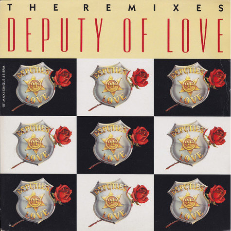 Deputies Of Love - Deputy Of Love (The Remixes)
