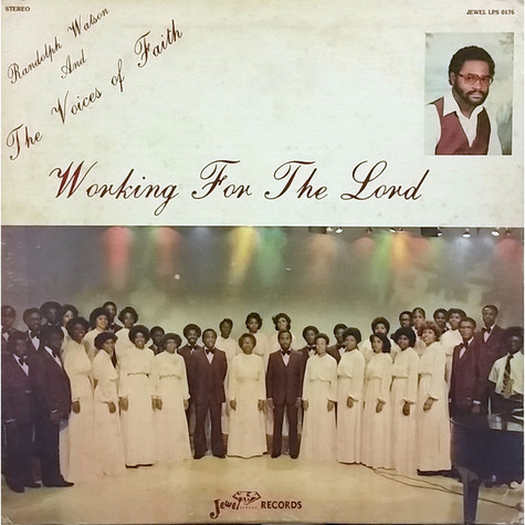 Randolph Watson And The Voices Of Faith (2) - Working For The Lord
