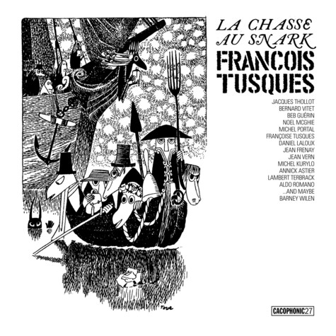 Francoise Tusques - La Chasse Au Snark (The Hunting Of The Snark)