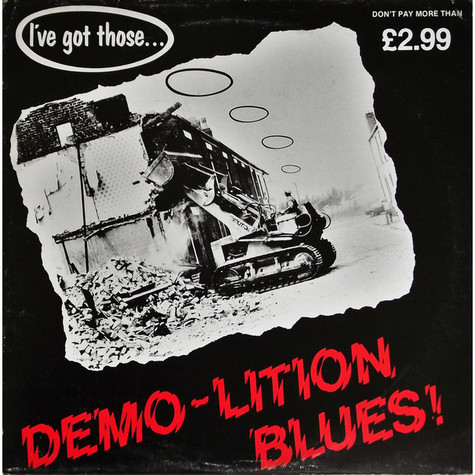 V.A. - (I've Got Those...) Demo-Lition Blues!