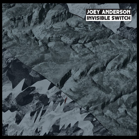 Joey Anderson - Invisible Switch